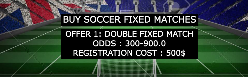 FIXED MATCHES BETTING OFFER